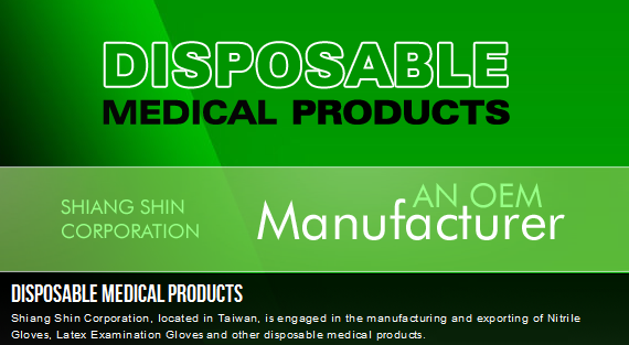 AN OEM MANUFACTURER OF DISPOSABLE MEDICAL PRODUCTS